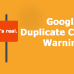 Why Duplicate Content is Killing Web Traffic